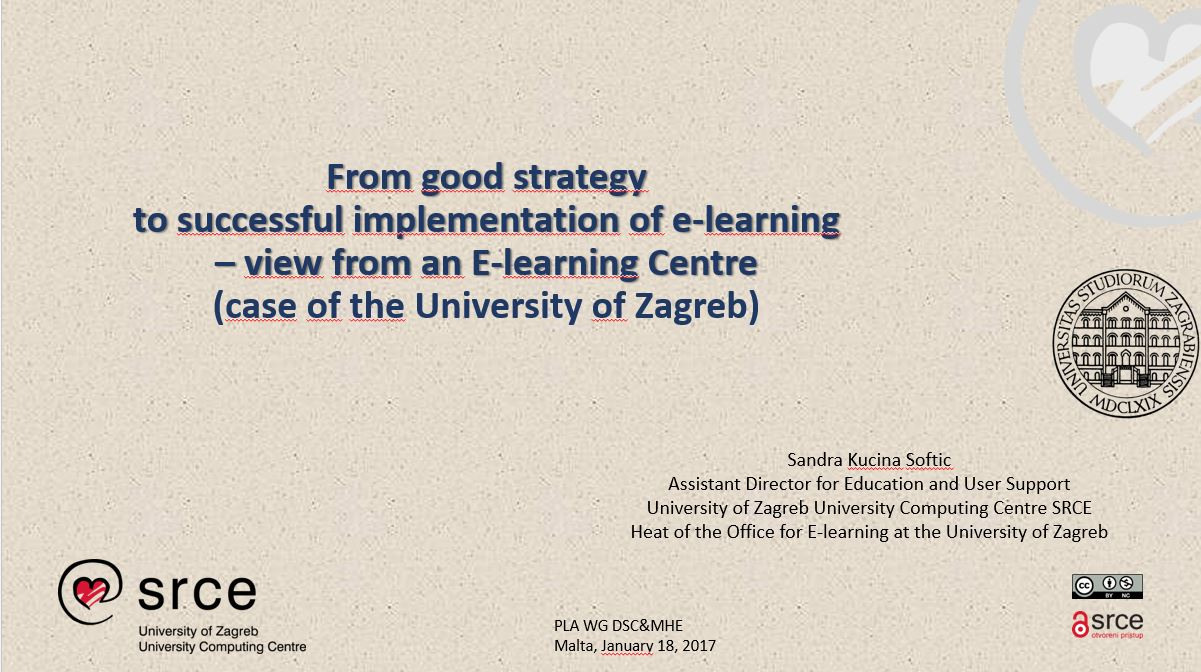 From good strategy to successful implementation of e-learning – view from an E-learning Centre (case of the University of Zagreb)